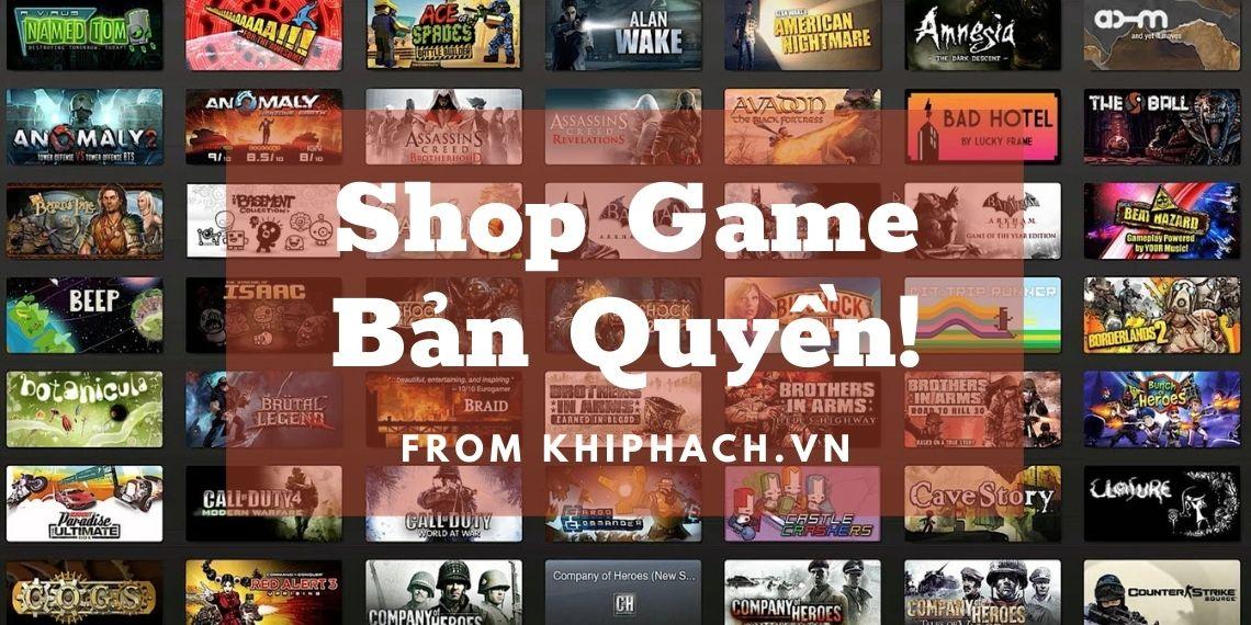 Shop game bản quyền Uy Tín giá rẻ